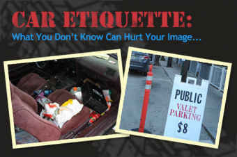 Car Etiquette: What You Don't Know Can Hurt Your Image