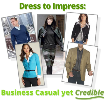 Dress to Impress, Business Casual Yet Credible