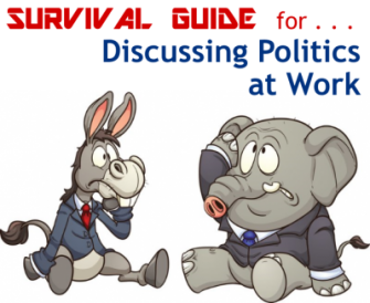 Survival Guide for Discussing Politics at Work