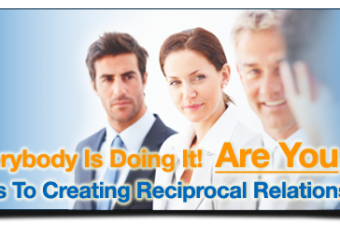 5 Tips To Creating Reciprocal Relationships