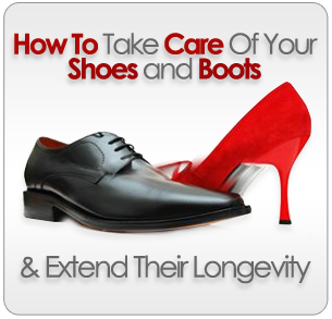 How to Take Care of Your Shoes and Boots and Extend Their Longevity