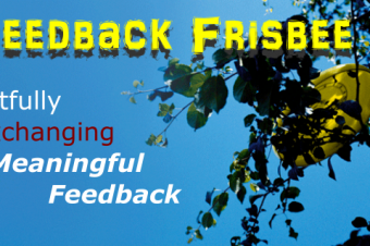 Feedback Frisbee: Artfully Exchanging Meaningful Feedback