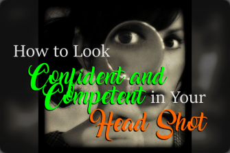 How to Look Confident and Competent in Your Online Head Shot