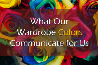 What Our Wardrobe Colors Communicate for Us