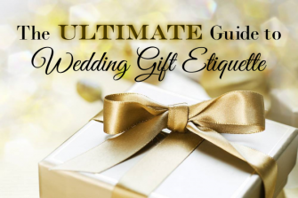 The Ultimate Guide to Wedding Gift Etiquette