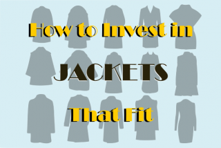 How to Invest in Jackets That Fit