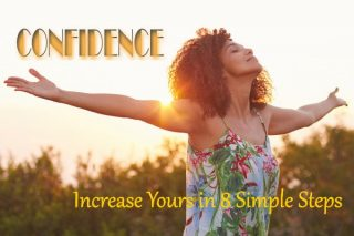 Confidence: Increase Yours in 8 Simple Steps