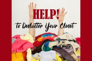 The Help You Need to Declutter Your Closet