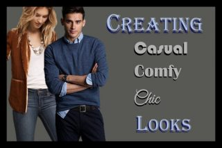 Creating Casual, Comfy, and Chic Looks