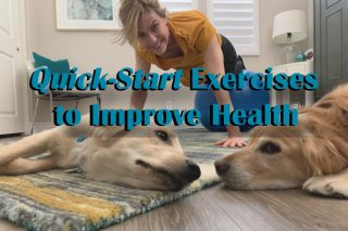 Quick-Start Exercises to Improve Health