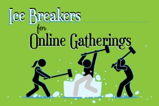 Ice Breakers for Online Business and Family Gatherings