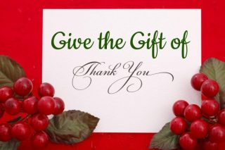 What Is the Perfect Holiday Gift? Saying Thank You!