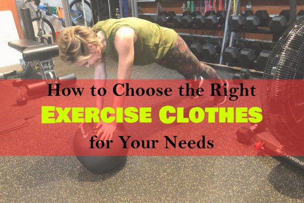 Header: How to Choose the Right Exercise Clothes for Your Needs