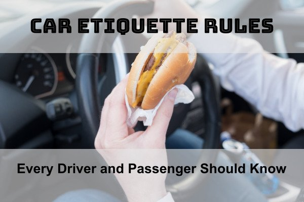 Car Etiquette Rules Every Driver and Passenger Should Know